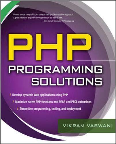 PHP Programming Solutions (007148745X) by Vikram Vaswani
