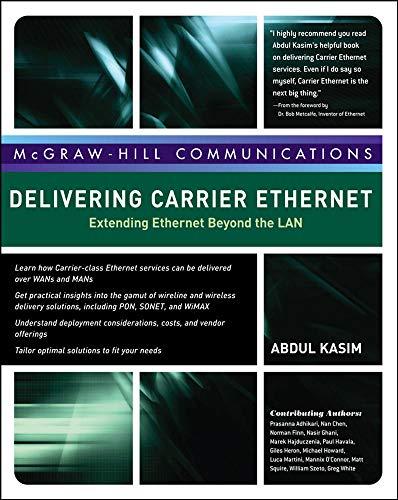 9780071487474: Delivering Carrier Ethernet: Extending Ethernet Beyond the LAN (Networking & Comm - OMG)