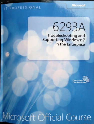9780071487658: 6293A Troubleshooting and Supporting Windows 7 in the Enterprise