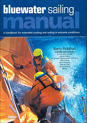 9780071487689: Blue Water Sailing Manual: A Handbook for Extended Cruising and Sailing in Extreme Conditions