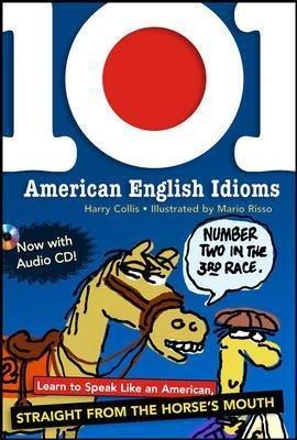 9780071487733: 101 American English Idioms