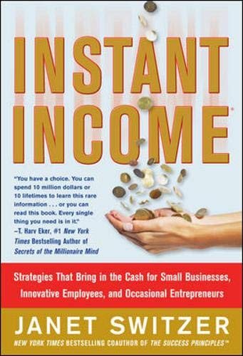 9780071487788: Instant Income: Strategies That Bring in the Cash