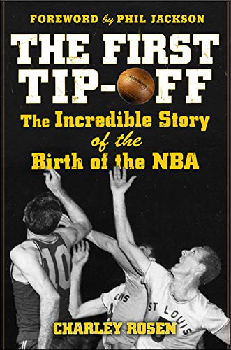 9780071487856: The First Tip-Off: The Incredible Story of the Birth of the NBA