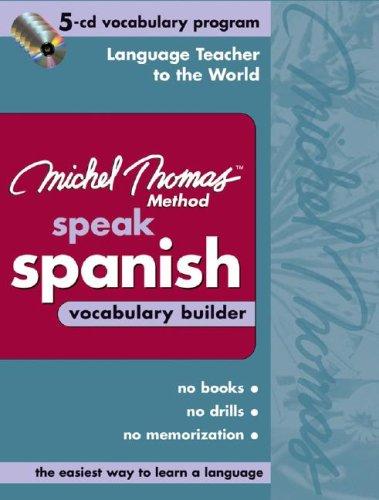 9780071487986: Michel Thomas Speak Spanish Vocabulary Builder: 5-CD Vocabulary Program (Michel Thomas Series)