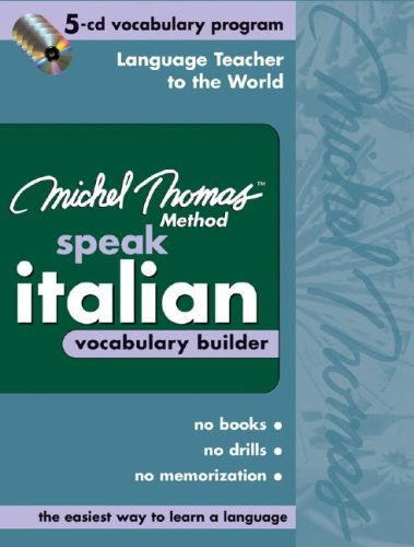 9780071488174: Michel Thomas Speak Italian Vocabulary Builder: 5-CD Vocabulary Program (Michel Thomas Series)