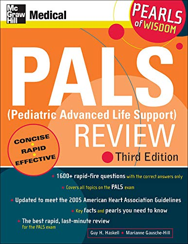 9780071488334: PALS (Pediatric Advanced Life Support) Review: Pearls of Wisdom, Third Edition