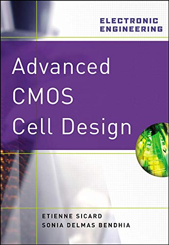 9780071488365: Advanced CMOS Cell Design (Professional Engineering)