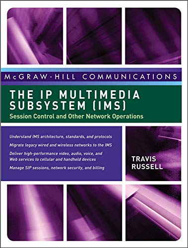 9780071488532: The IP Multimedia Subsystem (IMS): Session Control and Other Network Operations