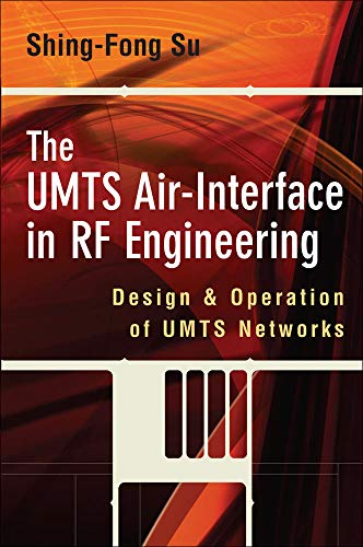 9780071488662: The UMTS Air-Interface in RF Engineering: Design and Operation of UMTS Networks (Electronics)