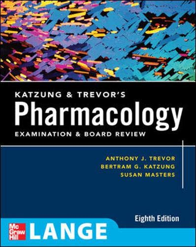9780071488693: Katzung & Trevor's Pharmacology Examination and Board Review: Eighth Edition (Lange Basic Science)