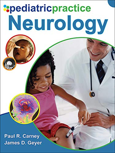 9780071489256: Pediatric Practice Neurology