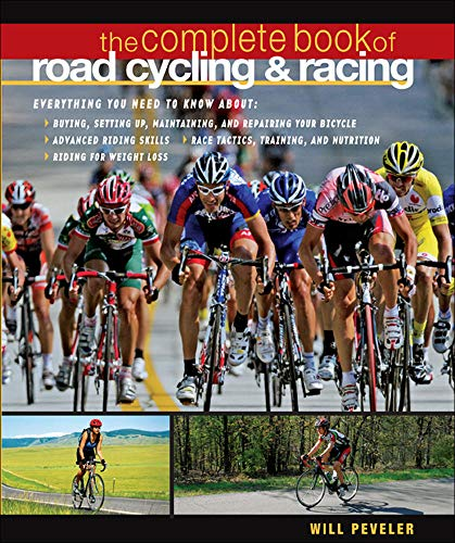 9780071489379: The Complete Book of Road Cycling & Racing: A Manual for the Dedicated Rider