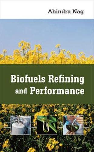 9780071489706: Biofuels Refining and Performance