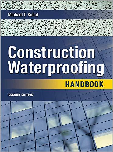 9780071489737: Construction Waterproofing Handbook: Second Edition