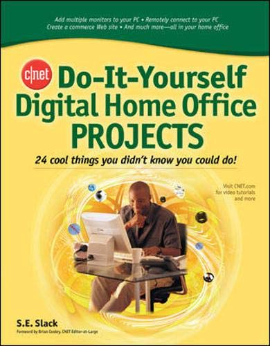 9780071489836: CNET Do-It-Yourself Digital Home Office Projects: 24 Cool Things You Didn't Know You Could Do!