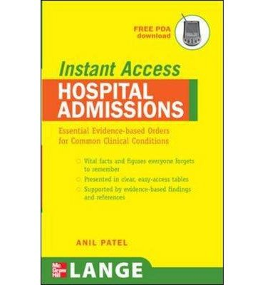 9780071490641: Hospital Admissions: Essential Evidence-based Orders for Common Clinical Conditions (Lange Instant Access)