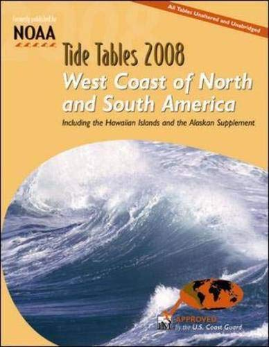 9780071490740: Tide Tables 2008: West Coast of North And South America: Including the Hawaiian Islands and the Alaskan Supplement (Tide Tables West Coast of North and South America)