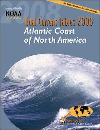 9780071490757: Tidal Current Tables 2008: Atlantic Coast of North America (Tidal Current Tables Atlantic Coast of North America)