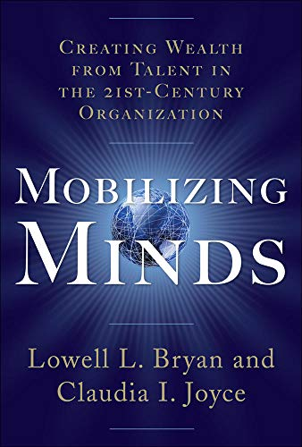 9780071490825: Mobilizing Minds: Creating Wealth From Talent in the 21st Century Organization