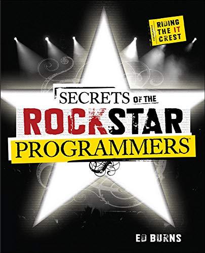 Secrets of the Rock Star Programmers: Riding: Burns, Ed