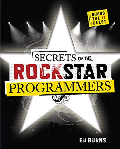 9780071490832: Secrets of the Rock Star Programmers: Riding the IT Crest