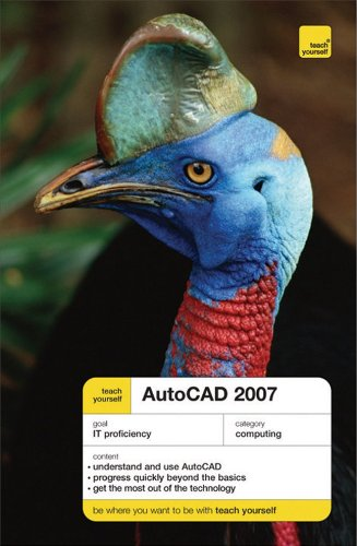 9780071490856: Teach Yourself Auto CAD 2007 (Teach Yourself: General Reference)