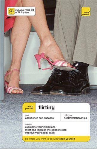 9780071490900: Teach Yourself Flirting ( Book + Audio CD) (Teach Yourself: General Reference)