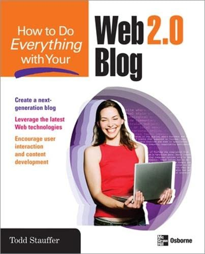 9780071492188: How to Do Everything with Your Web 2.0 Blog