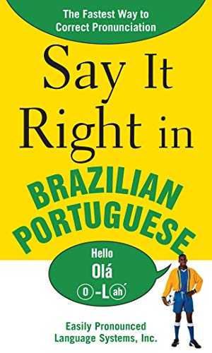 9780071492300: Say It Right in Brazilian Portuguese: The Fastest Way to Correct Pronunciation
