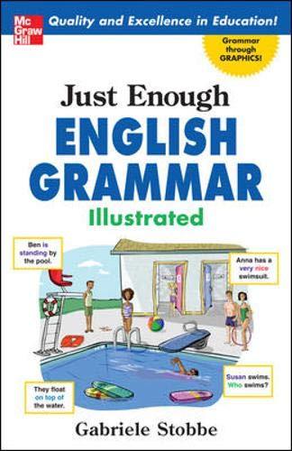 9780071492324: Just Enough English Grammar Illustrated