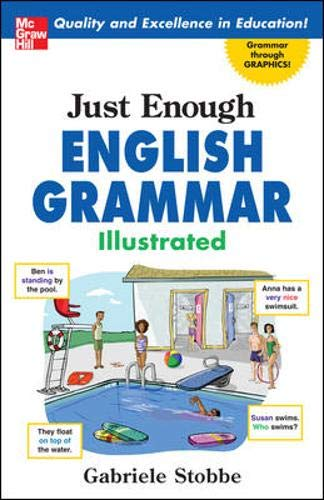 9780071492324: Just Enough English Grammar Illustrated