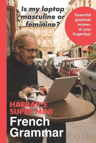 9780071492348: Harrap's Super Mini French Grammar (Harrap's Language Guides)