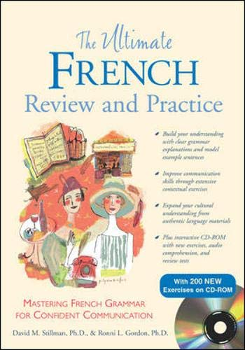 9780071492423: The Ultimate French Review and Practice (Book+ CD-ROM): Mastering French Grammar for Confident Communication (Uitimate Review and Reference Series)