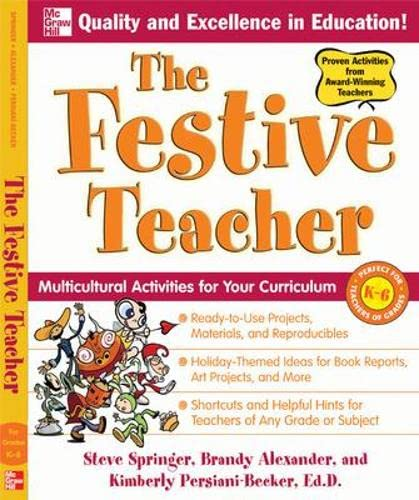 9780071492638: The Festive Teacher: Multicultural Activities for Your Curriculum