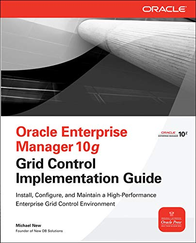 9780071492751: Oracle Enterprise Manager 10g Grid Control Implementation Guide (Oracle Press)