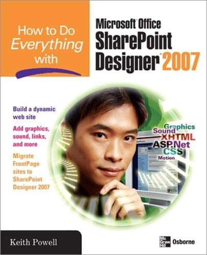 9780071492799: How to Do Everything with Microsoft Office SharePoint Designer 2007