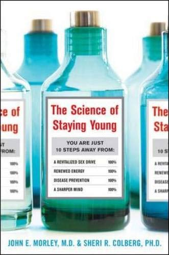 9780071492836: The Science of Staying Young