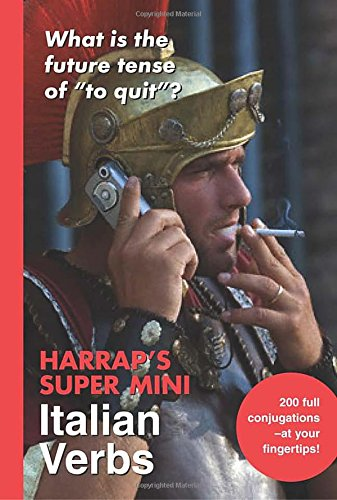 Harrap's Super -Mini Italian Verbs (0071492887) by Harrap