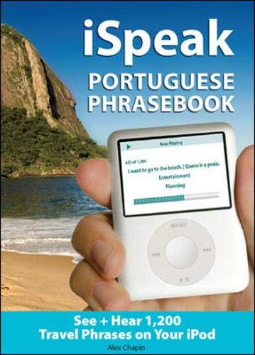 9780071492898: iSpeak Portuguese Phrasebook (MP3 CD + Guide): The Ultimate Audio + Visual Phrasebook for Your iPod (iSpeak Audio Phrasebook)