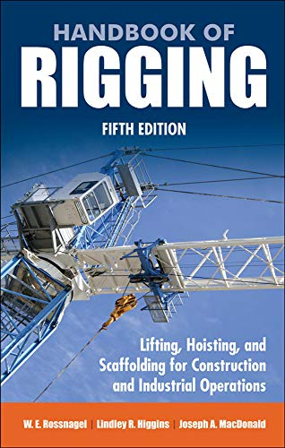 9780071493017: Handbook of Rigging: For Construction and Industrial Operations (Mechanical Engineering)