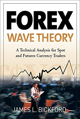 9780071493024: Forex Wave Theory: A Technical Analysis for Spot and Futures Curency Traders