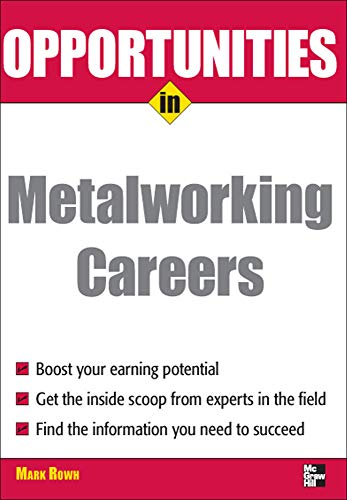 9780071493109: Opportunities in Metalworking