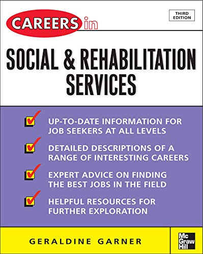 9780071493130: Careers in Social and Rehabilitation Services (McGraw-Hill Professional Careers (Paperback))