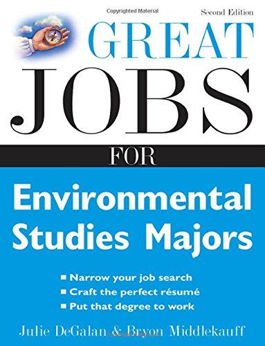Great Jobs for Environmental Studies Majors (Great Jobs for ... Majors): DeGalan, Julie