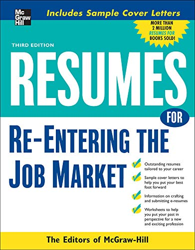 9780071493215: Resumes for Re-Entering the Job Market (McGraw-Hill Professional Resumes)