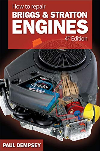 9780071493253: How to Repair Briggs and Stratton Engines, 4th Ed. (Mechanical Engineering)