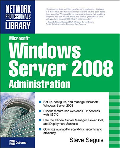 9780071493260: Microsoft Windows Server 2008 Administration (Consumer Application & Hardware - OMG)