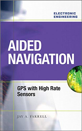 9780071493291: Aided Navigation: GPS with High Rate Sensors