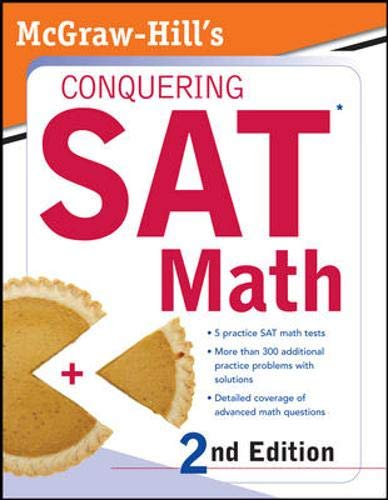 9780071493413: McGraw-Hill's Conquering SAT Math, 2nd Ed.