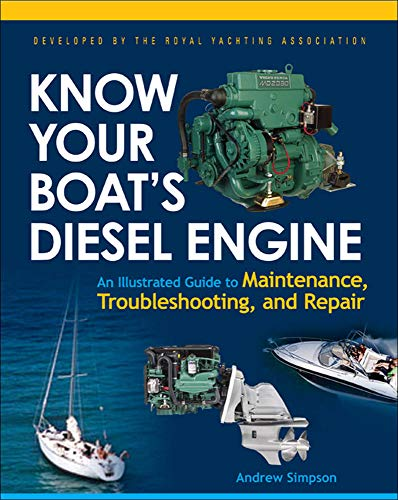 9780071493437: Know Your Boat's Diesel Engine: An Illustrated Guide to Maintenance, Troubleshooting, and Repair